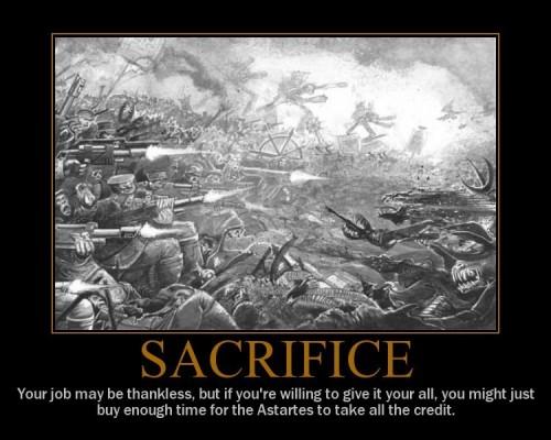 40k Sacrifice[1] 500x400 Sacrifice Wallpaper Motivational Posters Humor